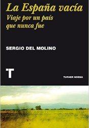 La España vacía, de Sergio del Molino