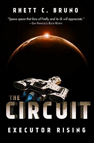 The Circuit: Executor Rising by [Bruno, Rhett C.]