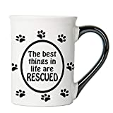 Cottage Creek Dog Mug Large 18 Ounce Ceramic The Best Things in Life are Rescued Coffee Mug/Dog Gifts for Women Rescue Dogs [White]