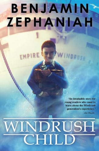 Windrush Child: a moving tale from BAFTA-award-winning Benjamin Zephaniah :  Zephaniah, Benjamin: Amazon.co.uk: Books