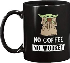The Green Baby Space Child Mando Mug | No Coffee No Workee Funny Meme | Black Ceramic Mug 11 oz