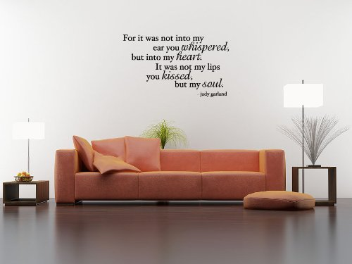 Judy Garland Quote - It is Not My Lips You Kissed But My Soul - Vinyl Wall Art Decal Stickers Decor Graphics