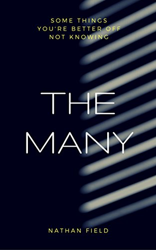 The Many: The cult psychological thriller by [Field, Nathan]