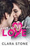 Forever Kinda Love: A Standalone Interconnected Friends to Lovers Contemporary Romance (Lovelly Series)