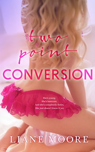 Two Point Conversion by Liane Moore