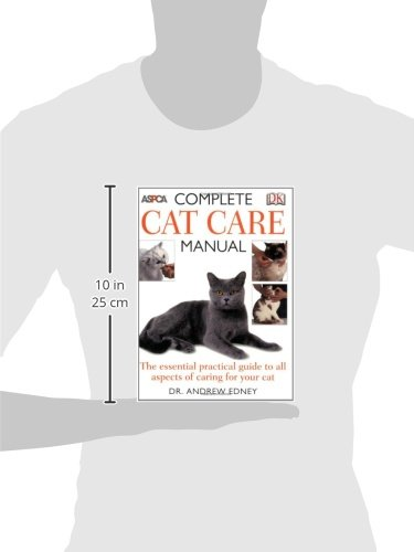 Complete Cat Care Manual: The Essential, Practical Guide to All Aspects of Caring for Your Cat 4