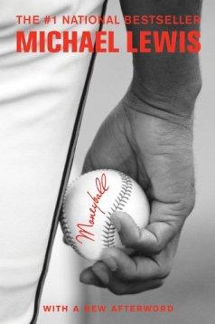 Moneyball: The Art of Winning an Unfair Game by [Lewis, Michael]