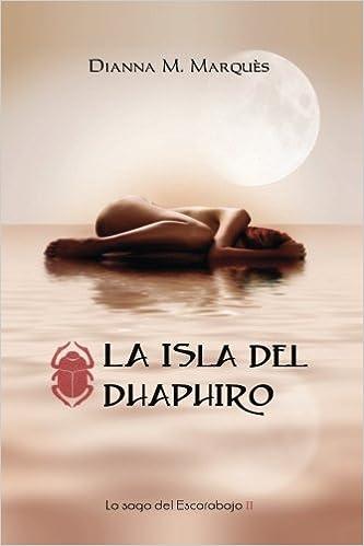 La Isla del Dhaphiro de Dianna M. Marquès