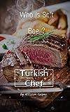 Who is the Salt Bae ?: Turkish Chef Nusret Gokce