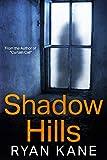 Shadow Hills: Gripping Crime Thriller