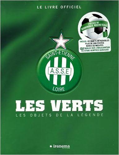 Le livre officiel Saint-Etienne A.S.S.E Loire