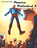 Powers Unlimited 3 (Heroes Unlimited)