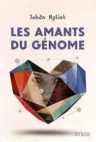 Les amants du génome Couverture du livre