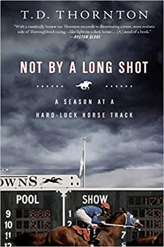Not by a Long Shot: Thornton, T.D.: 9781586485665: Amazon.com: Books