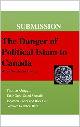 Submission The Danger Of Political Islam To Canada With A Warning To America