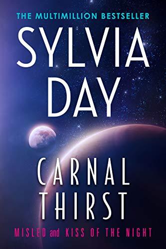 Sed carnal: engañado y beso de la noche de Sylvia Day