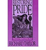 Restoring Pride: The Lost Virtue of Our Age (Hardback) - Common