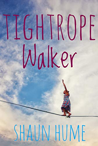Tightrope Walker by [Hume, Shaun]