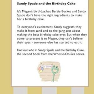 Sandy Spade and the Birthday Cake (Whistle-On-Sea) 41aswmhcTJL
