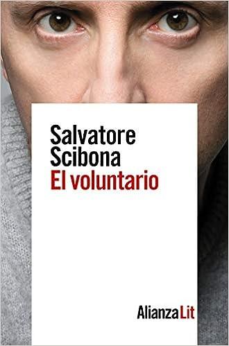 El voluntario de Salvatore Scibona