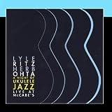 A Night of Ukulele Jazz/Live At McCabe's