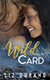 Wild Card: A Clean and Wholesome Romance