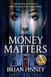 Money Matters: A Novel