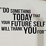 Do Something Today Motivational Quote Wall Decal Vinyl Lettering Sticker Murals for Gym Home Decor a3 43x73cm