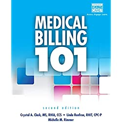 Medical Billing 101 (with Cengage EncoderPro Demo Printed Access Card and Premium Web Site, 2 terms (12 months) Printed Access Card) (MindTap Course List)