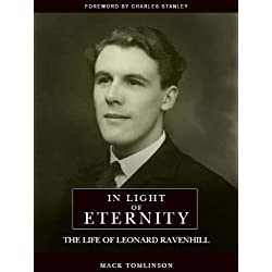 In Light of Eternity, The Life of Leonard Ravenhill