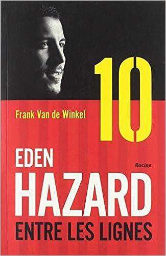 Eden Hazard, entre les lignes