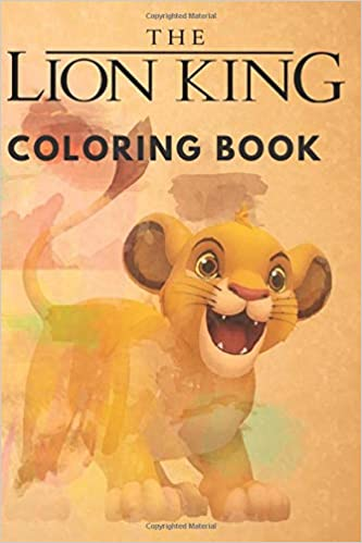 The Lion King Coloring Book For Kids Amazon Co Uk Journalist Tilly 9798648906891 Books
