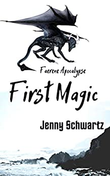 First Magic by Jenny Schwartz