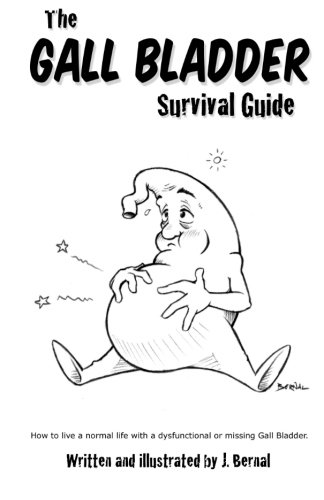 The Gall Bladder Survival Guide