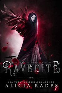 Ravenite (Vengeance and Vampires Book 1) by Alicia Rades