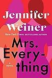 Mrs. Everything: A Novel