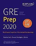 GRE Prep 2020: Practice Tests + Proven Strategies + Online (Kaplan Test Prep)