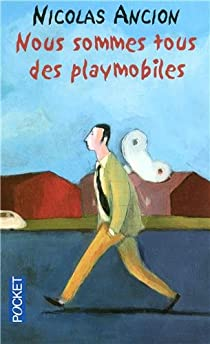 Nous sommes tous des playmobiles Couverture du livre
