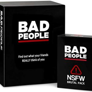 BAD PEOPLE - The Party Game You Probably Shouldn't Play + The NSFW Expansion Pack 1