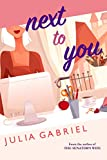 Next to You (Phlox Beauty Series Book 1)
