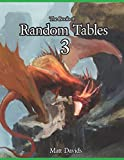 The Book of Random Tables 3: Fantasy Role-Playing Game Aids for Game Masters (Fantasy RPG Random Tables)