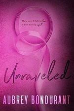 Unraveled by Aubrey Bondurant