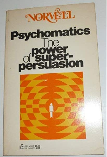Psychomatics: The secret power of super-persuasion
