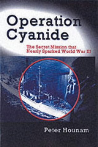 Operation Cyanide: Why the Bombing of the USS Liberty Nearly Caused World  War III by John Simpson (Foreword), Peter Hounam (24-Oct-2003) Hardcover:  Amazon.com: Books