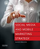 Social Media and Mobile Marketing Strategy