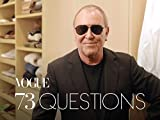 73 Questions with Michael Kors