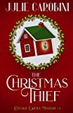 The Christmas Thief: Cottage Grove Mystery 1 (Cottage Grove Mysteries)