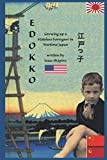 Edokko: Growing up a Stateless Foreigner in Wartime Japan (Holocaust/WWII memoirs by seasidepress)