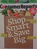 Consumer Reports May 2009 Shop Smart & Save Big