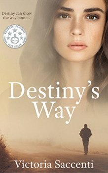 Destiny's Way (Destiny's Series Book 3) by [Saccenti, Victoria]